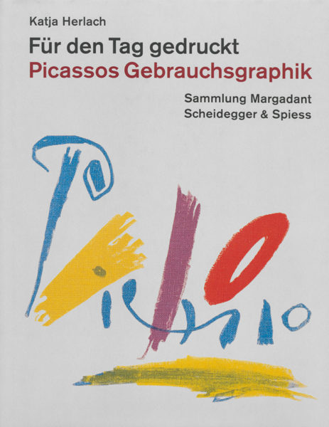 2005_fuer_den_tag_gedruckt_picassos_gebrauchsgraphik