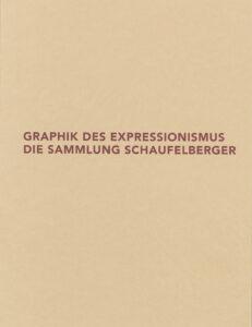 2006_graphik_des_expressionismus