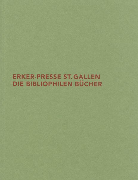 2008_erker_presse_stgallen_die_bibliophilen_buecher